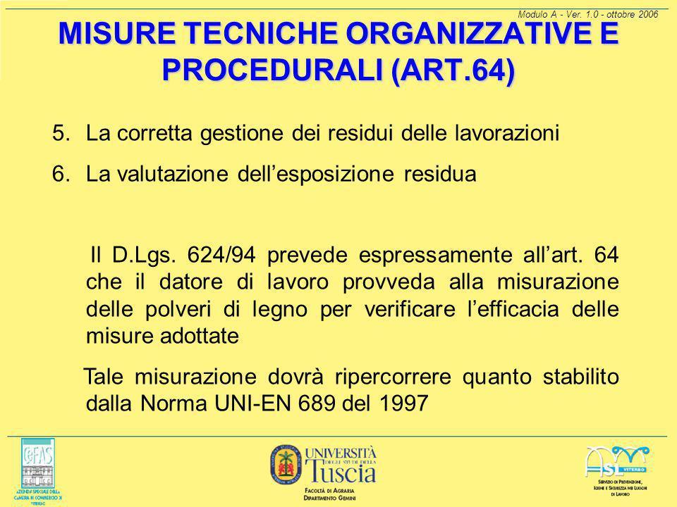 MISURE TECNICHE ORGANIZZATIVE E PROCEDURALI (ART.64)