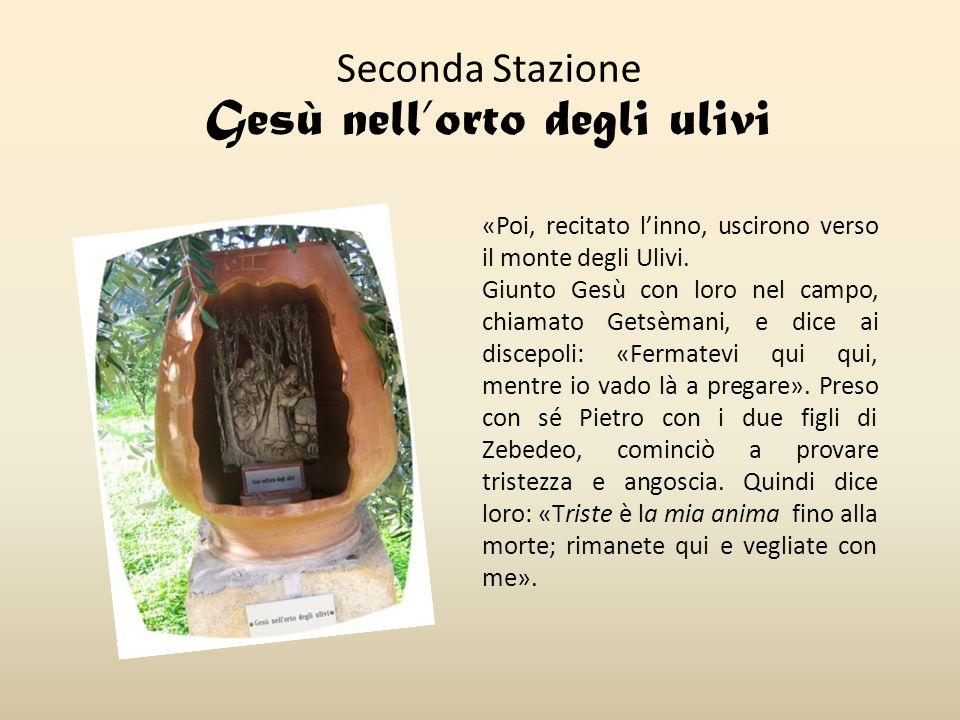 Seconda Stazione Gesù nell'orto degli ulivi