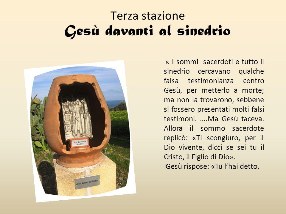 Terza stazione Gesù davanti al sinedrio