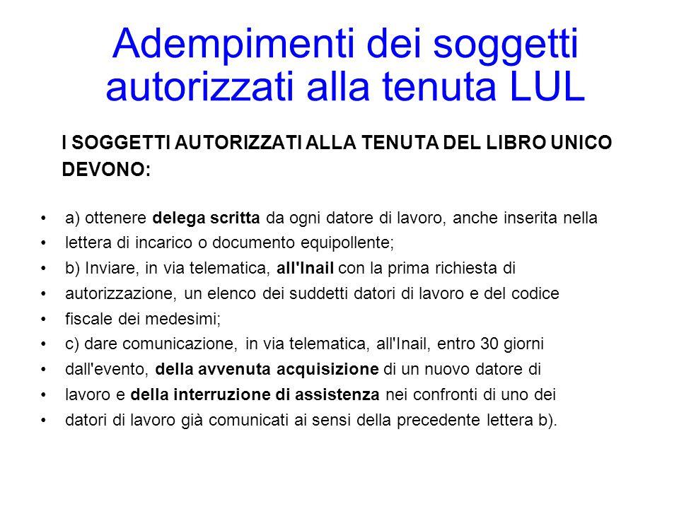 Adempimenti dei soggetti autorizzati alla tenuta LUL