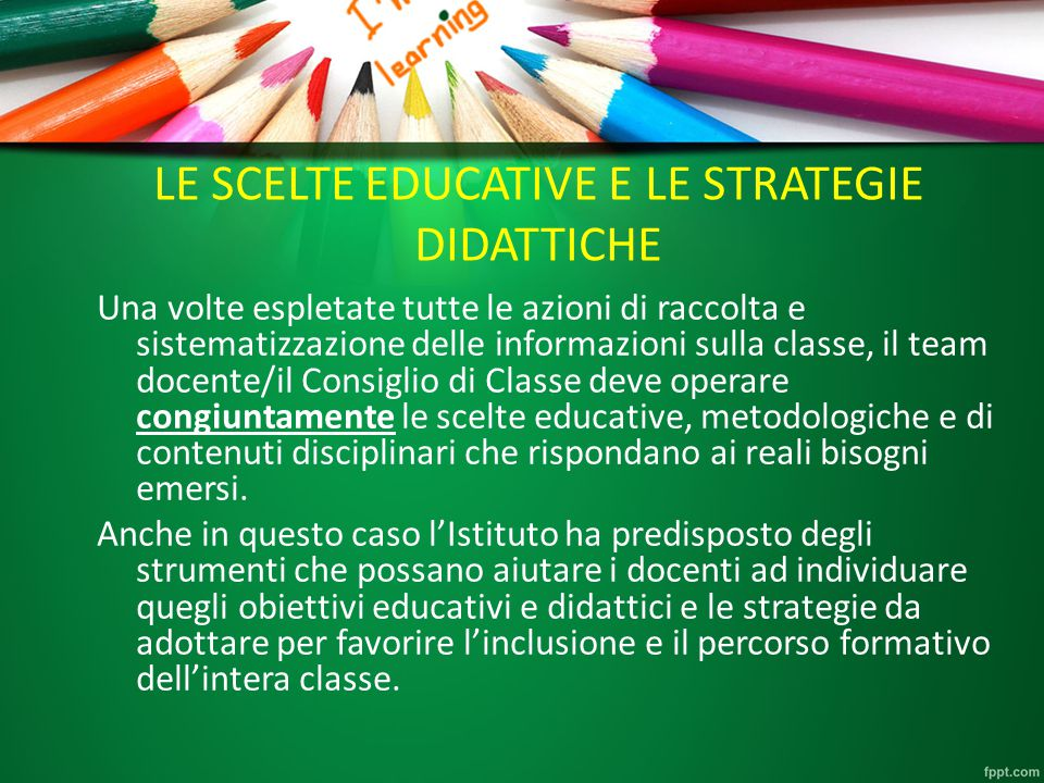 LE SCELTE EDUCATIVE E LE STRATEGIE DIDATTICHE
