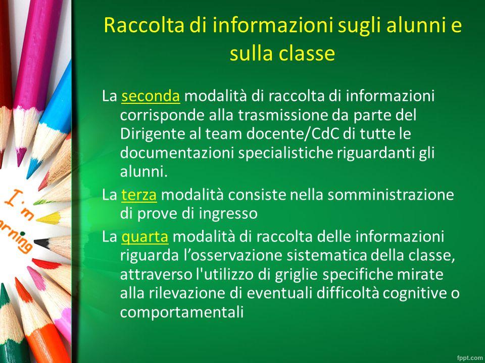 Raccolta di informazioni sugli alunni e sulla classe