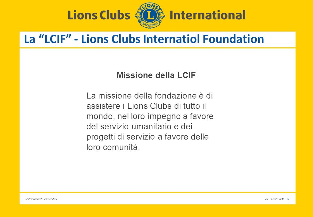 La LCIF - Lions Clubs Internatiol Foundation
