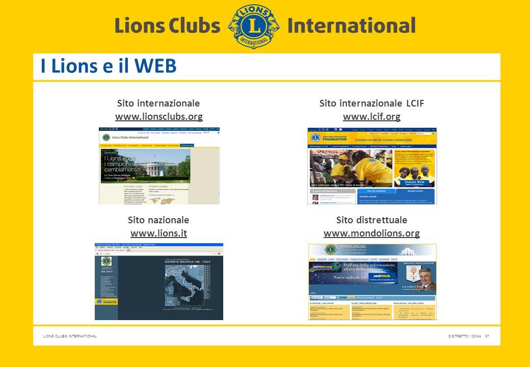 Sito internazionale www.lionsclubs.org Sito internazionale LCIF