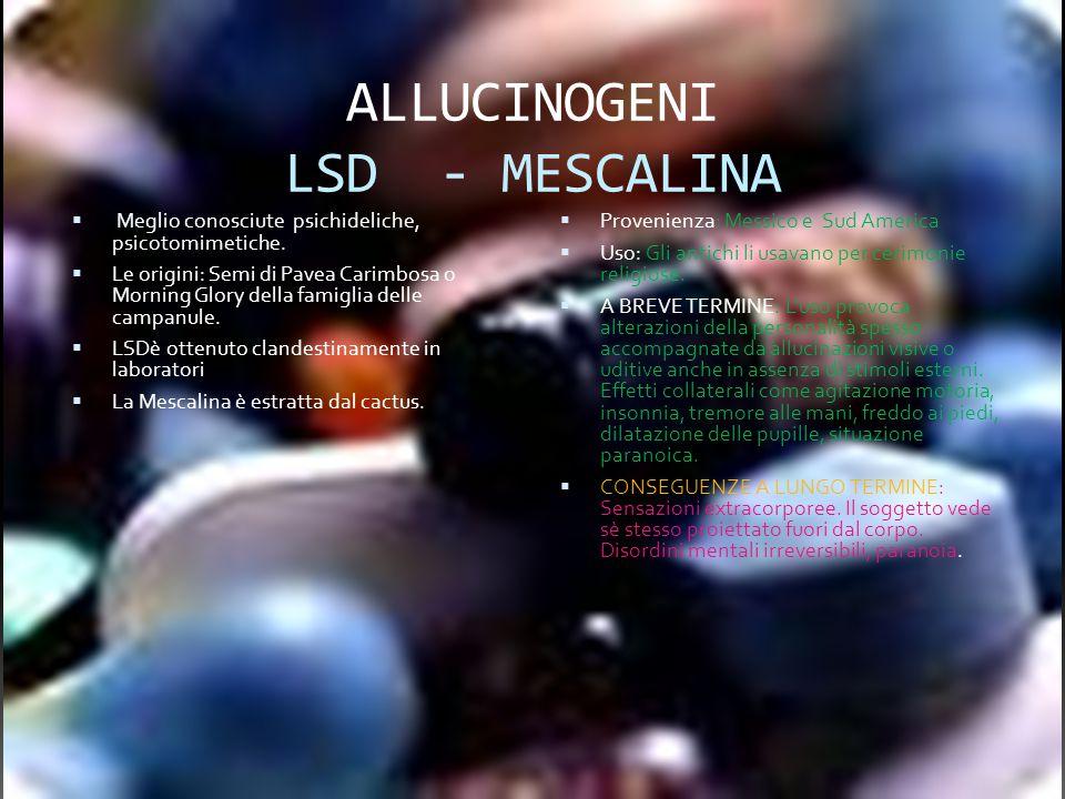 ALLUCINOGENI LSD - MESCALINA