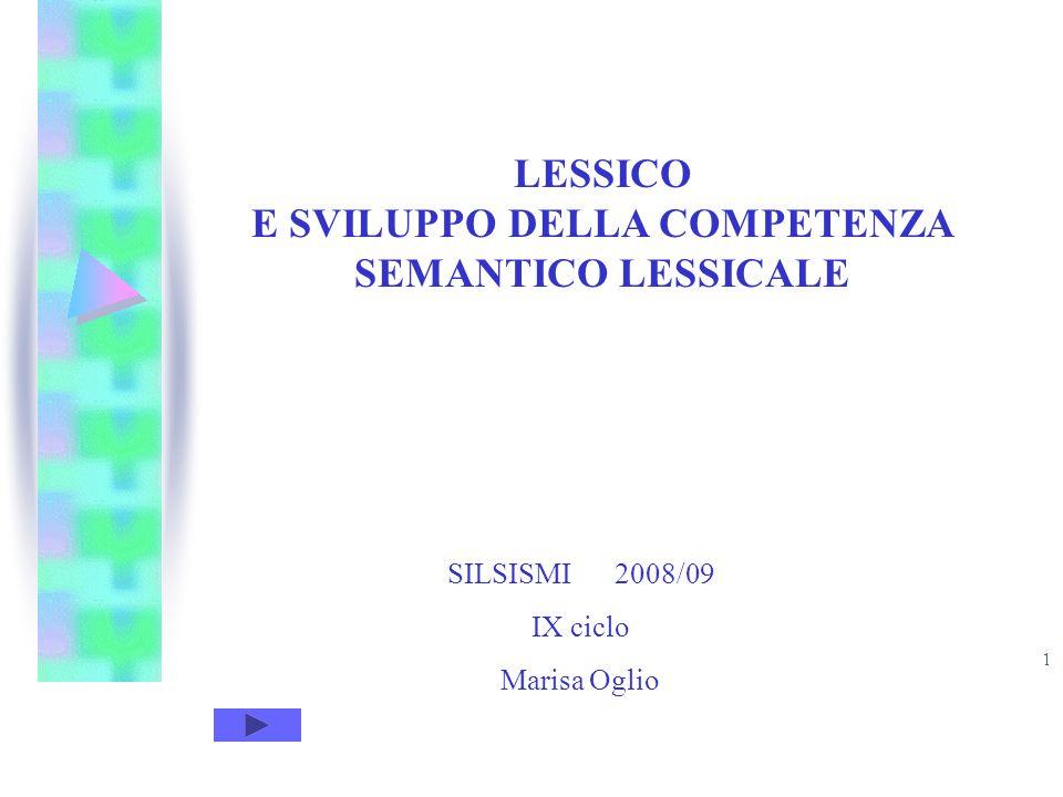 E SVILUPPO DELLA COMPETENZA SEMANTICO LESSICALE