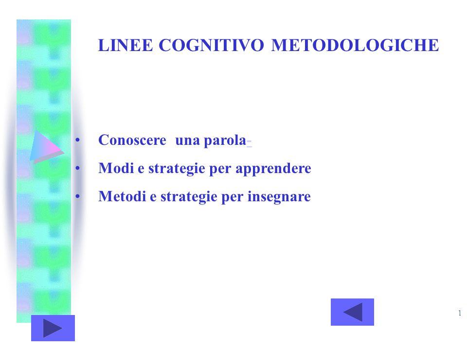 LINEE COGNITIVO METODOLOGICHE