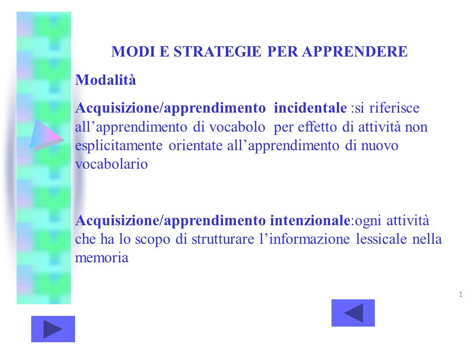 MODI E STRATEGIE PER APPRENDERE