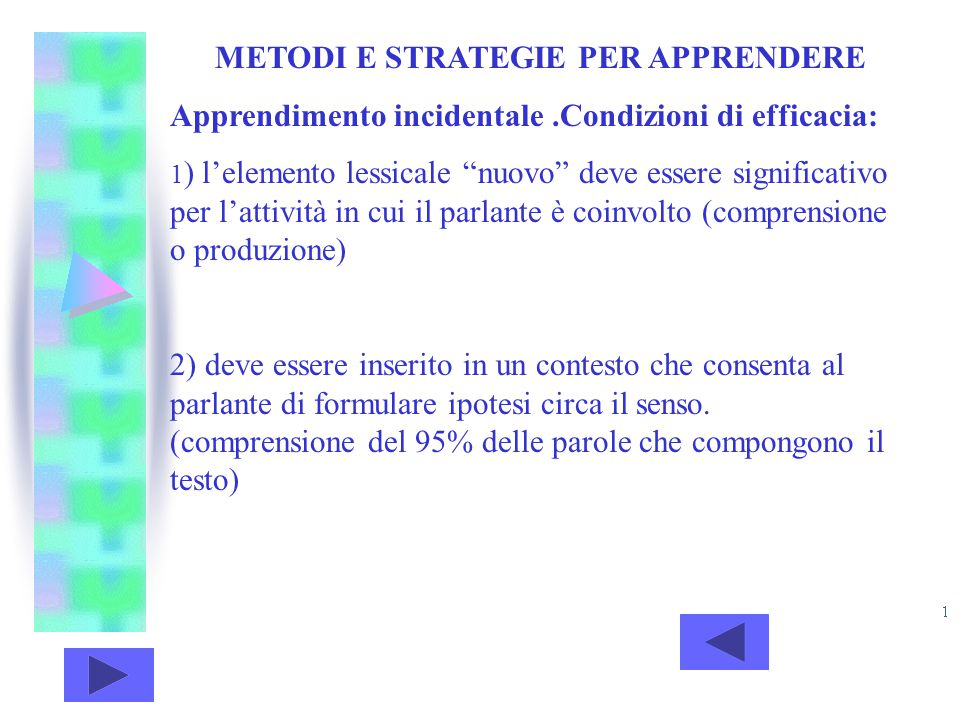 METODI E STRATEGIE PER APPRENDERE