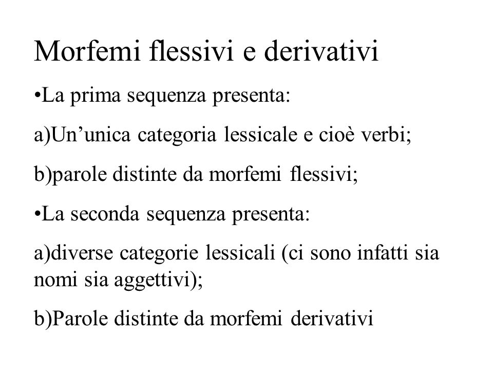 Morfemi flessivi e derivativi