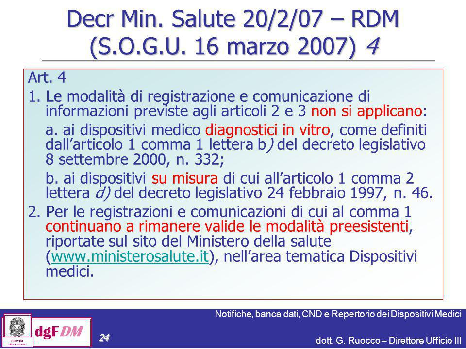 Decr Min. Salute 20/2/07 – RDM (S.O.G.U. 16 marzo 2007) 4