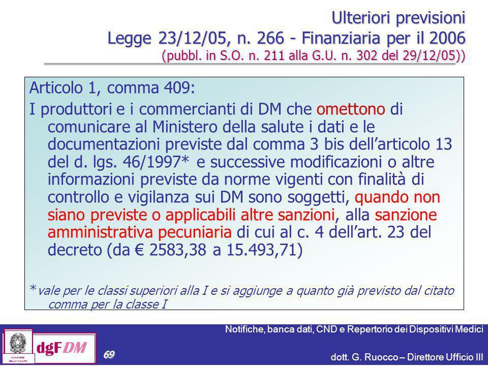 Ulteriori previsioni Legge 23/12/05, n