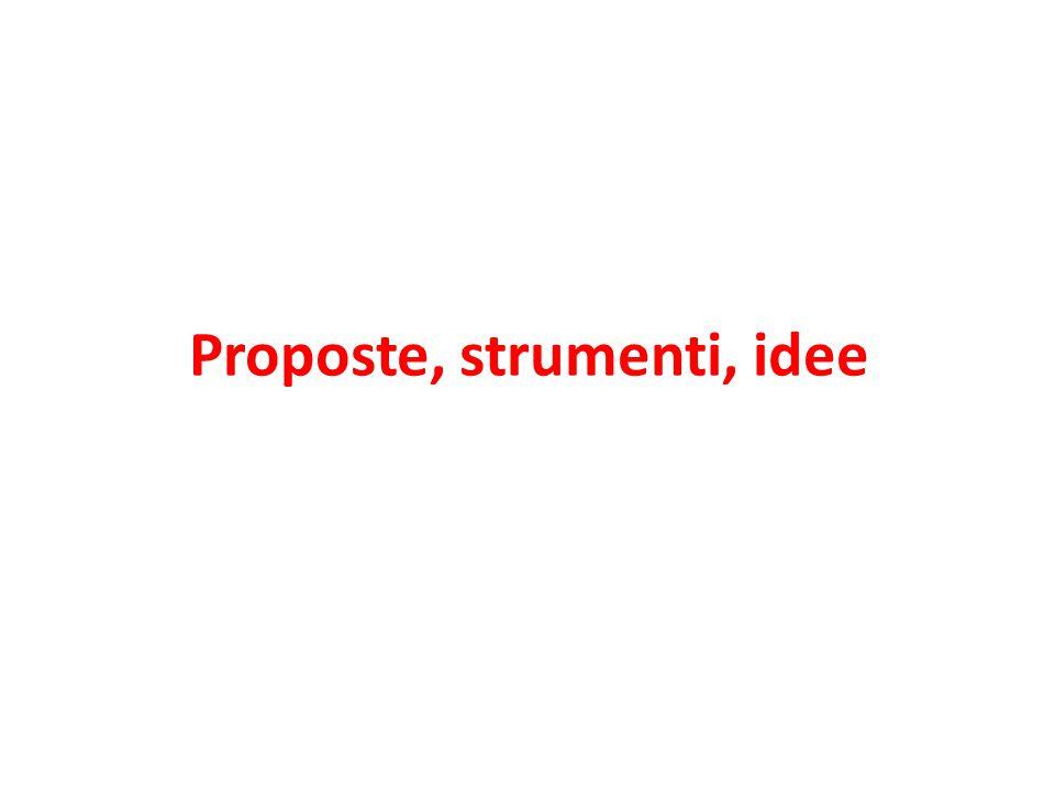 Proposte, strumenti, idee