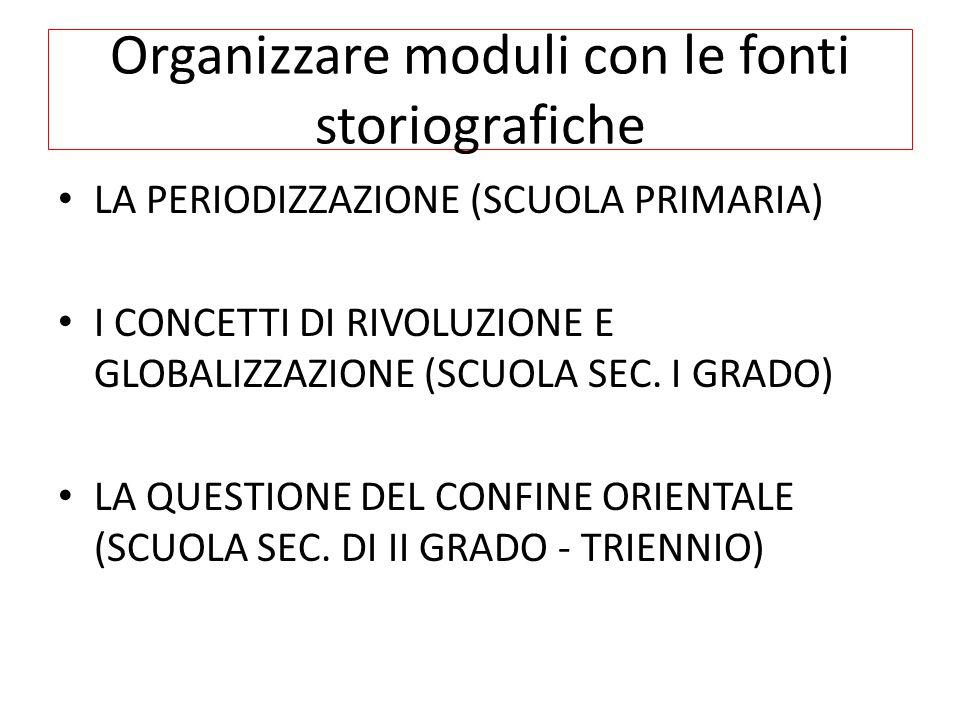 Organizzare moduli con le fonti storiografiche