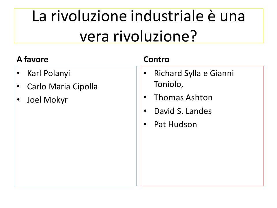 La rivoluzione industriale è una vera rivoluzione