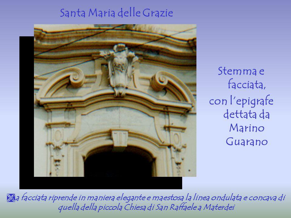 Santa Maria delle Grazie con l'epigrafe dettata da Marino Guarano