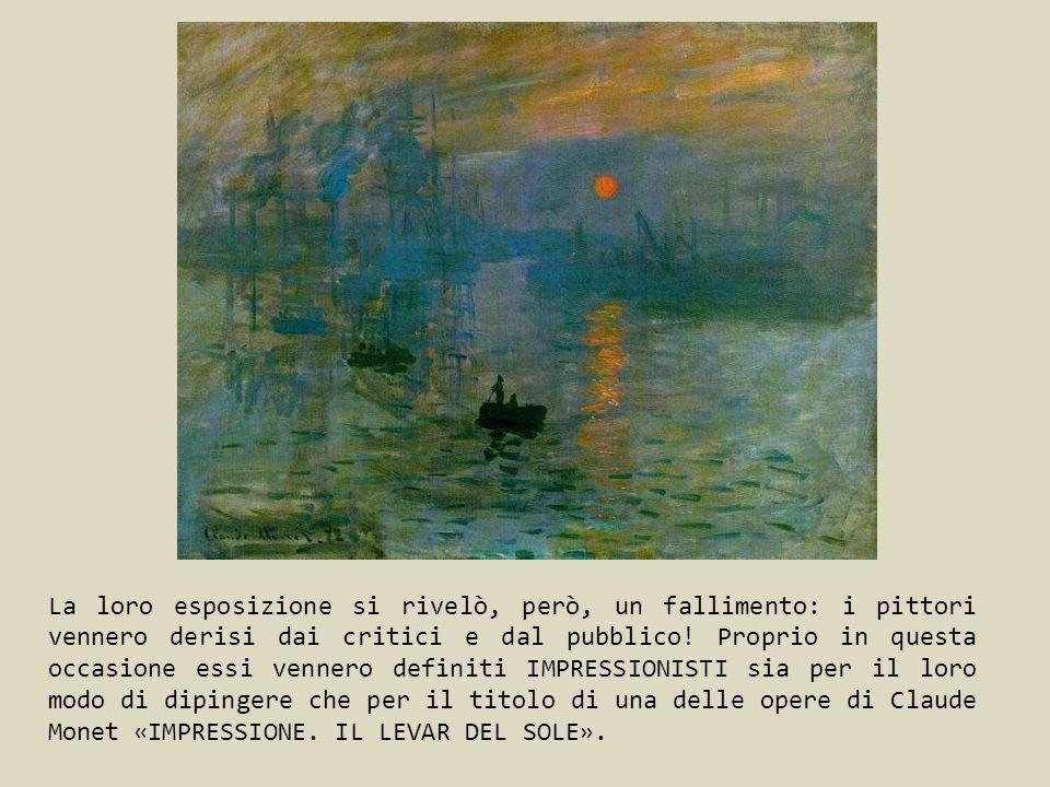 La loro esposizione si rivelò, però, un fallimento: i pittori vennero derisi dai critici e dal pubblico.