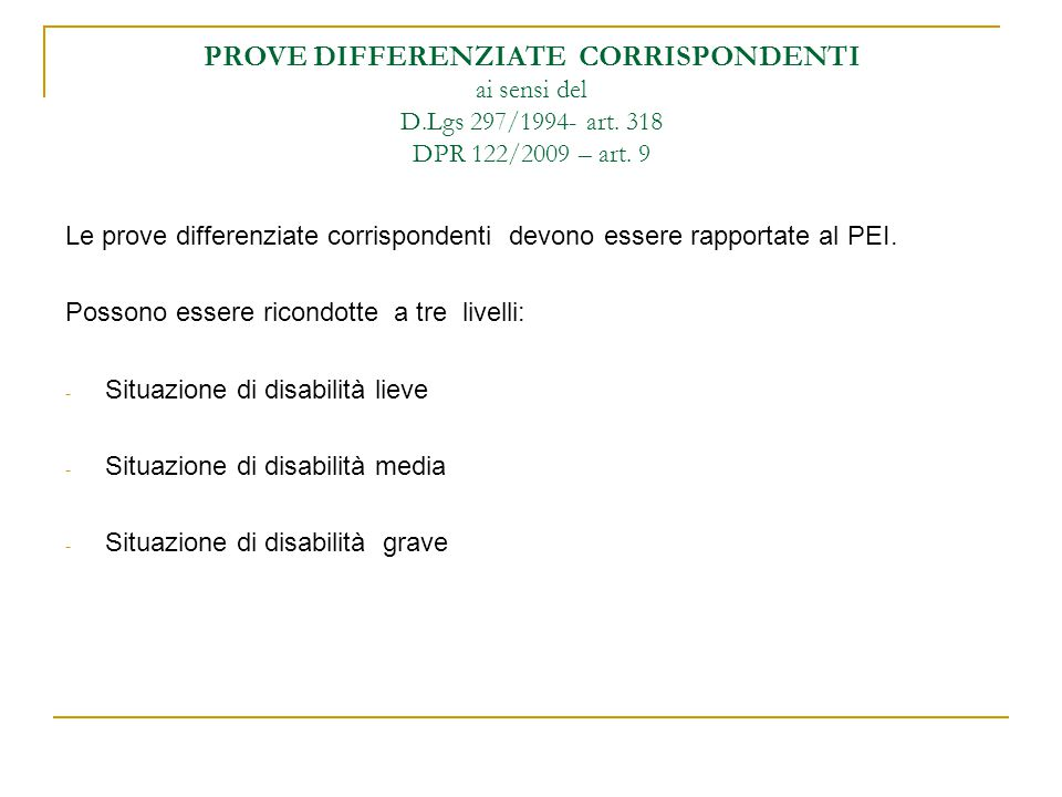 PROVE DIFFERENZIATE CORRISPONDENTI ai sensi del D. Lgs 297/1994- art