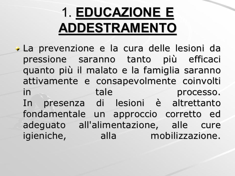 1. EDUCAZIONE E ADDESTRAMENTO