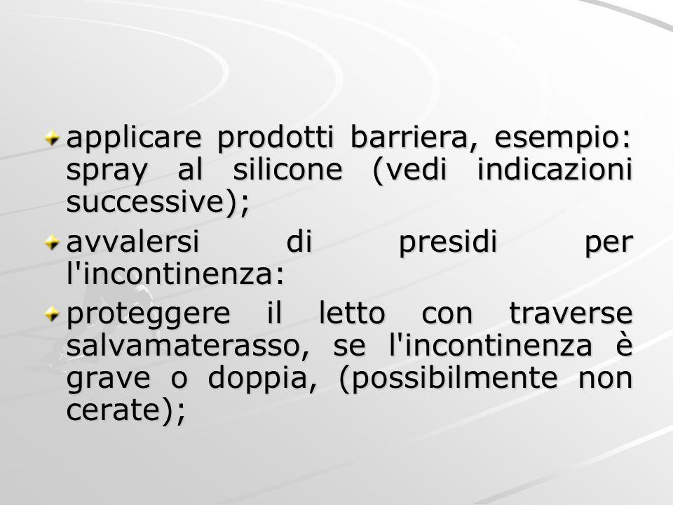 applicare prodotti barriera, esempio: spray al silicone (vedi indicazioni successive);