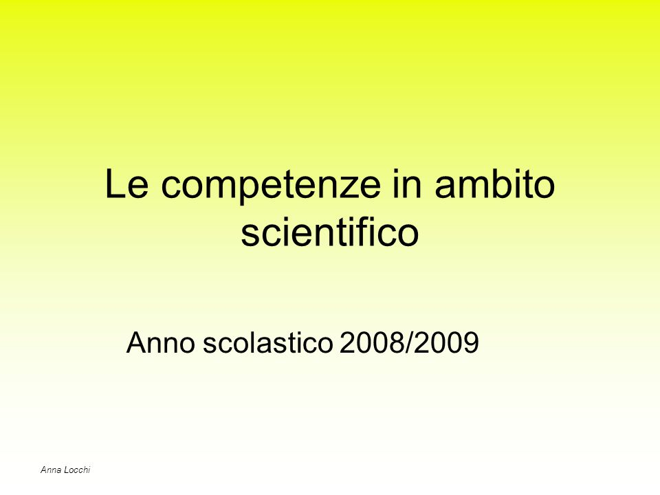 Le competenze in ambito scientifico