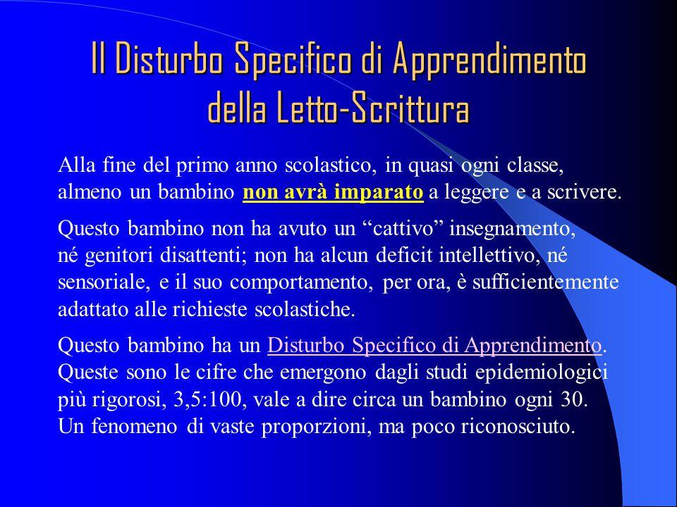 Il Disturbo Specifico di Apprendimento della Letto-Scrittura