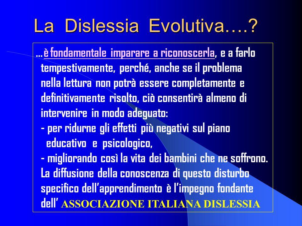 La Dislessia Evolutiva….