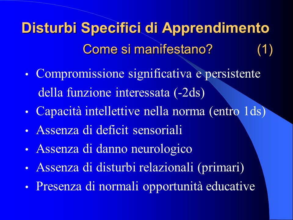 Disturbi Specifici di Apprendimento Come si manifestano (1)