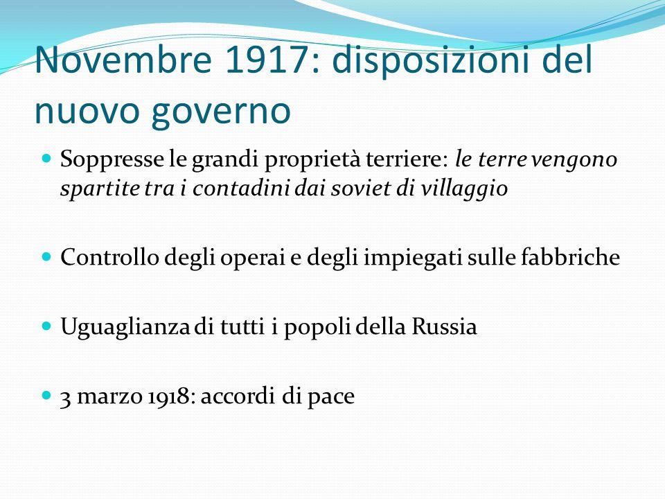 Novembre 1917: disposizioni del nuovo governo