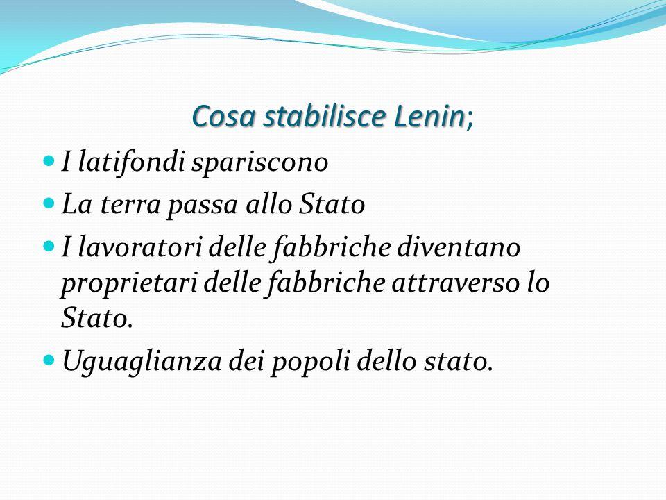 Cosa stabilisce Lenin;