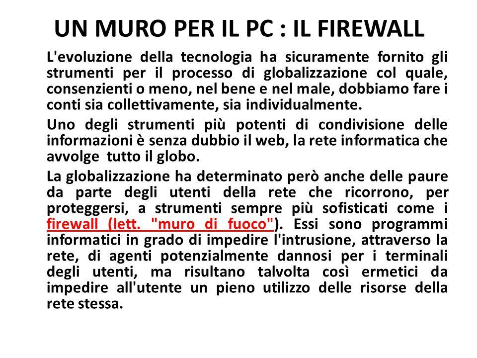 UN MURO PER IL PC : IL FIREWALL