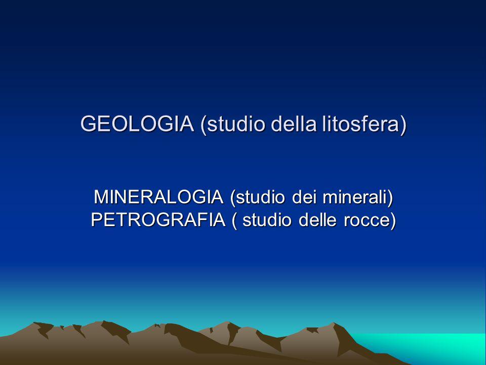 GEOLOGIA (studio della litosfera)