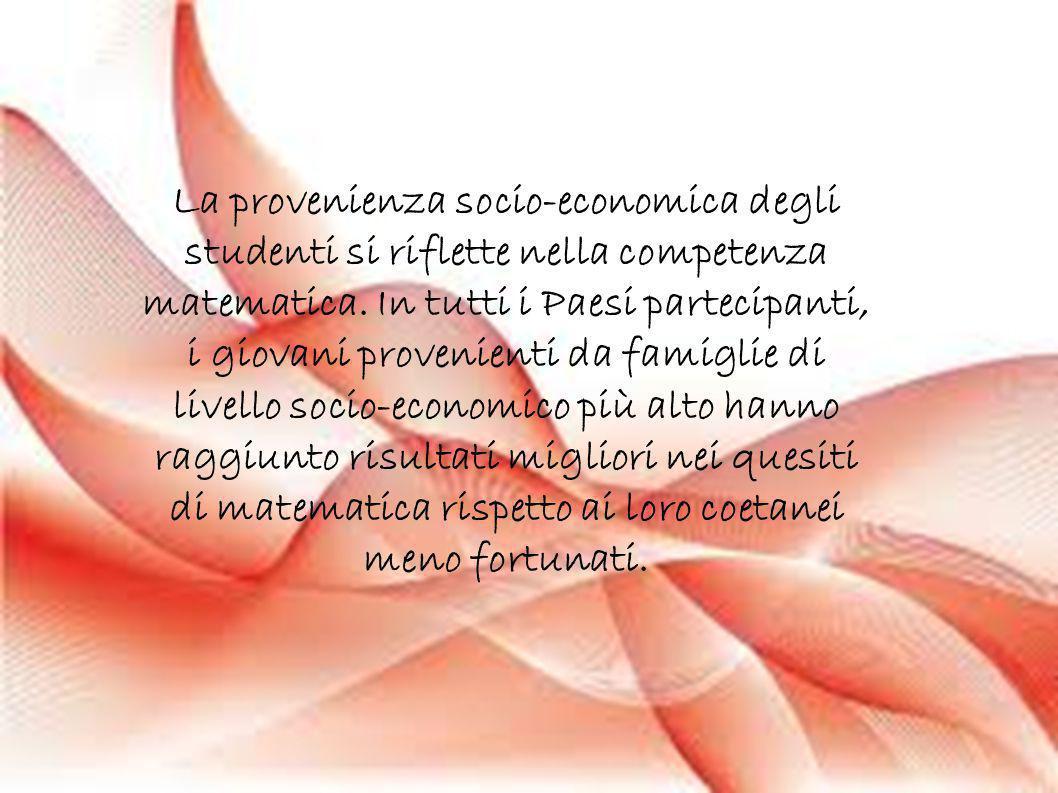 La provenienza socio-economica degli studenti si riflette nella competenza matematica.