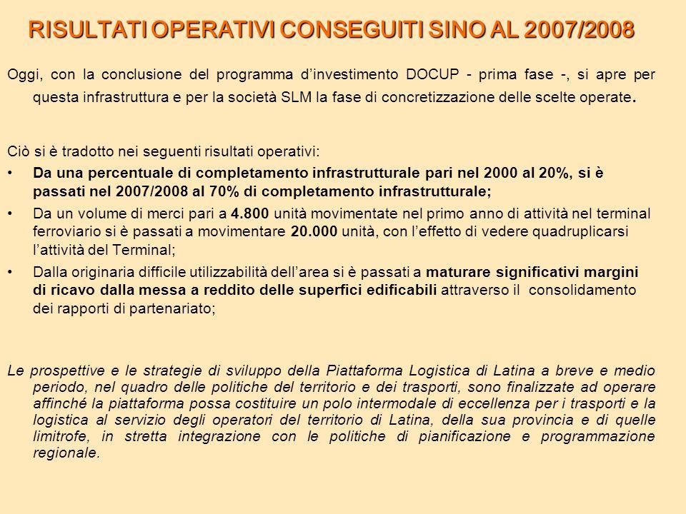 RISULTATI OPERATIVI CONSEGUITI SINO AL 2007/2008