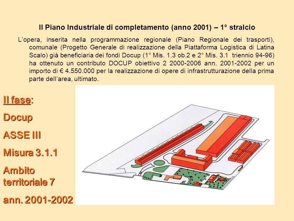 Il Piano Industriale di completamento (anno 2001) – 1° stralcio