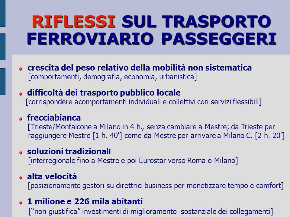 RIFLESSI SUL TRASPORTO FERROVIARIO PASSEGGERI