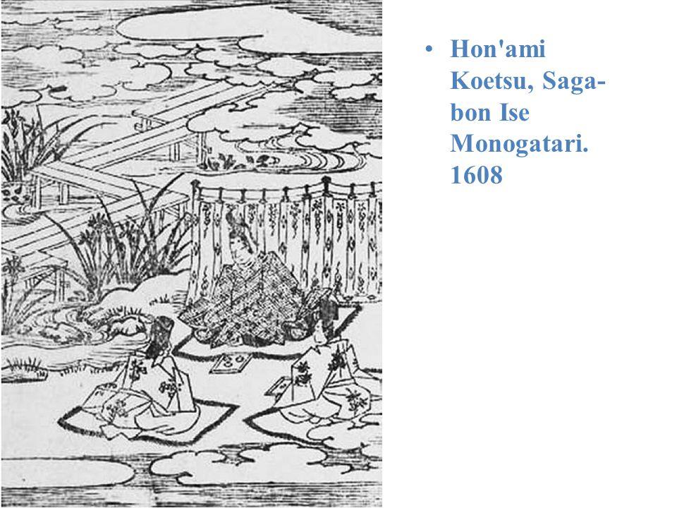 Hon ami Koetsu, Saga-bon Ise Monogatari. 1608