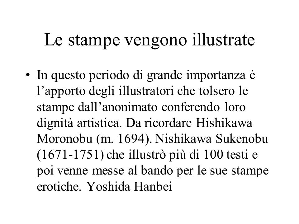 Le stampe vengono illustrate