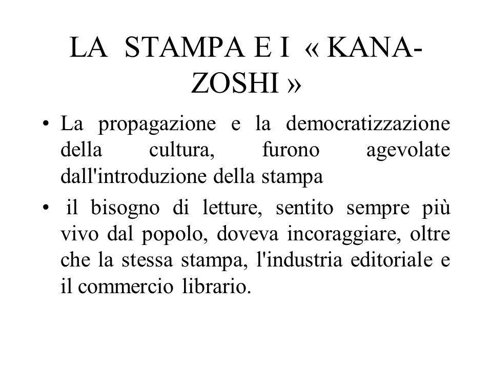 LA STAMPA E I « KANA-ZOSHI »