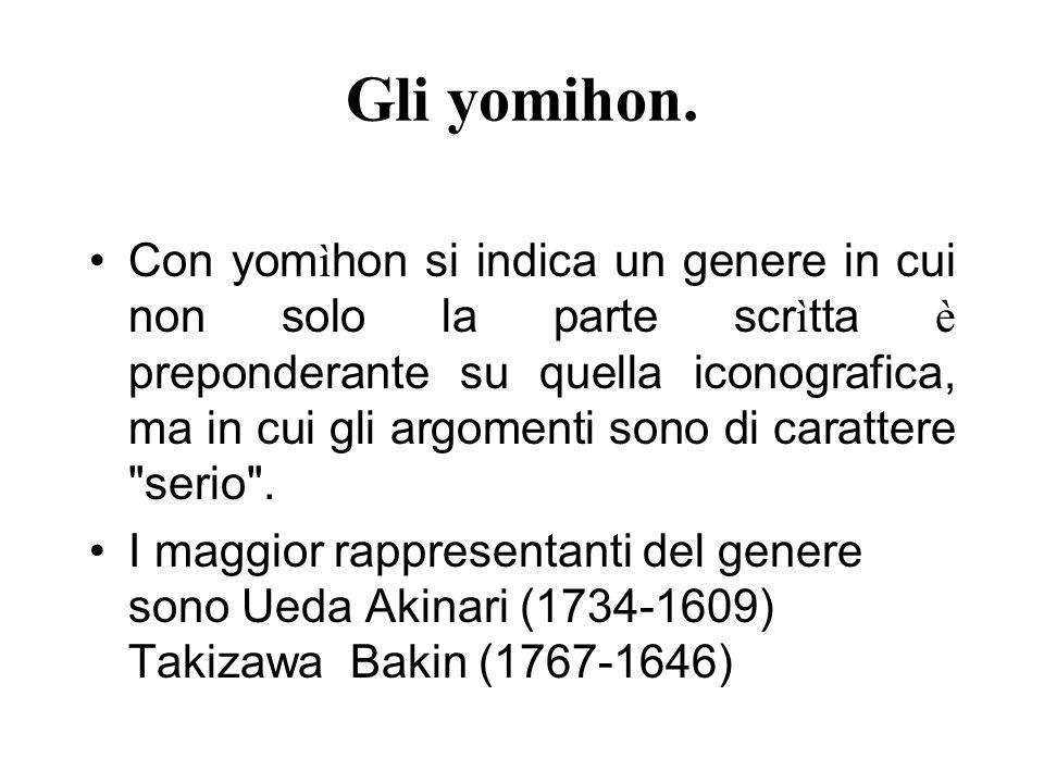 Gli yomihon.