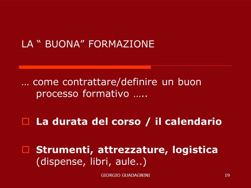 … come contrattare/definire un buon processo formativo …..