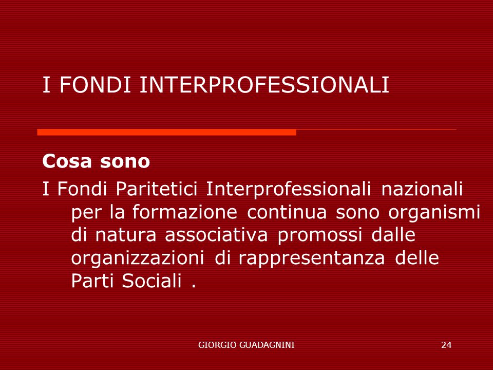 I FONDI INTERPROFESSIONALI