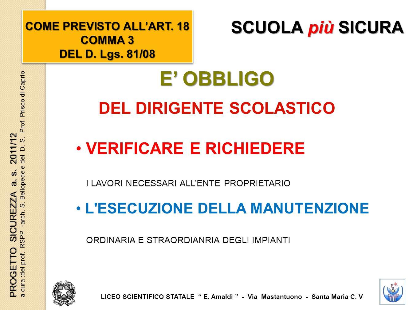 COME PREVISTO ALL'ART. 18 COMMA 3 DEL DIRIGENTE SCOLASTICO