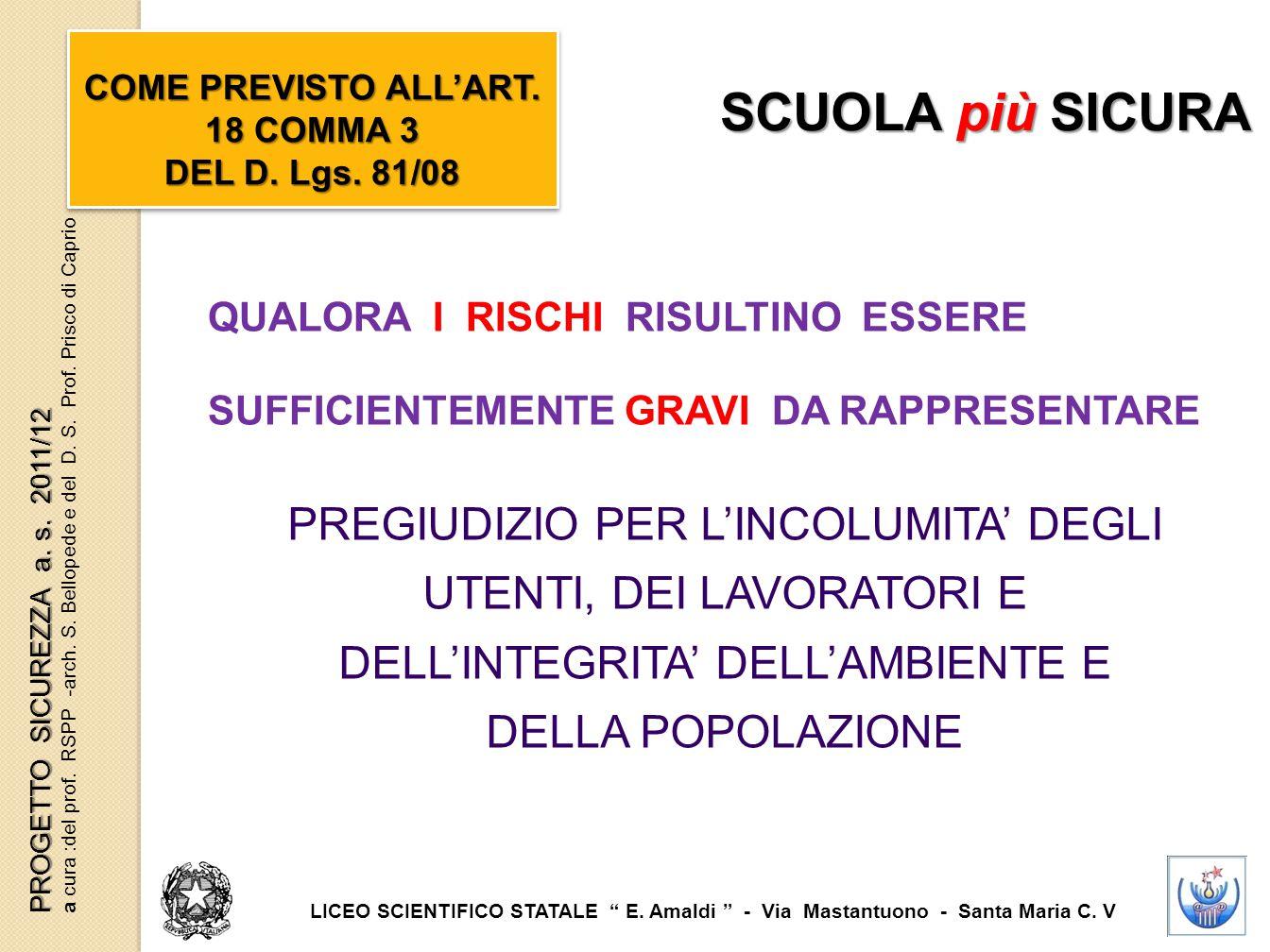 COME PREVISTO ALL'ART. 18 COMMA 3