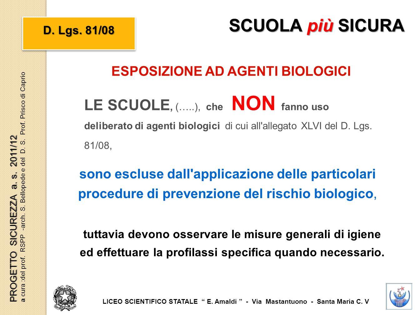 SCUOLA più SICURA D. Lgs. 81/08. ESPOSIZIONE AD AGENTI BIOLOGICI.