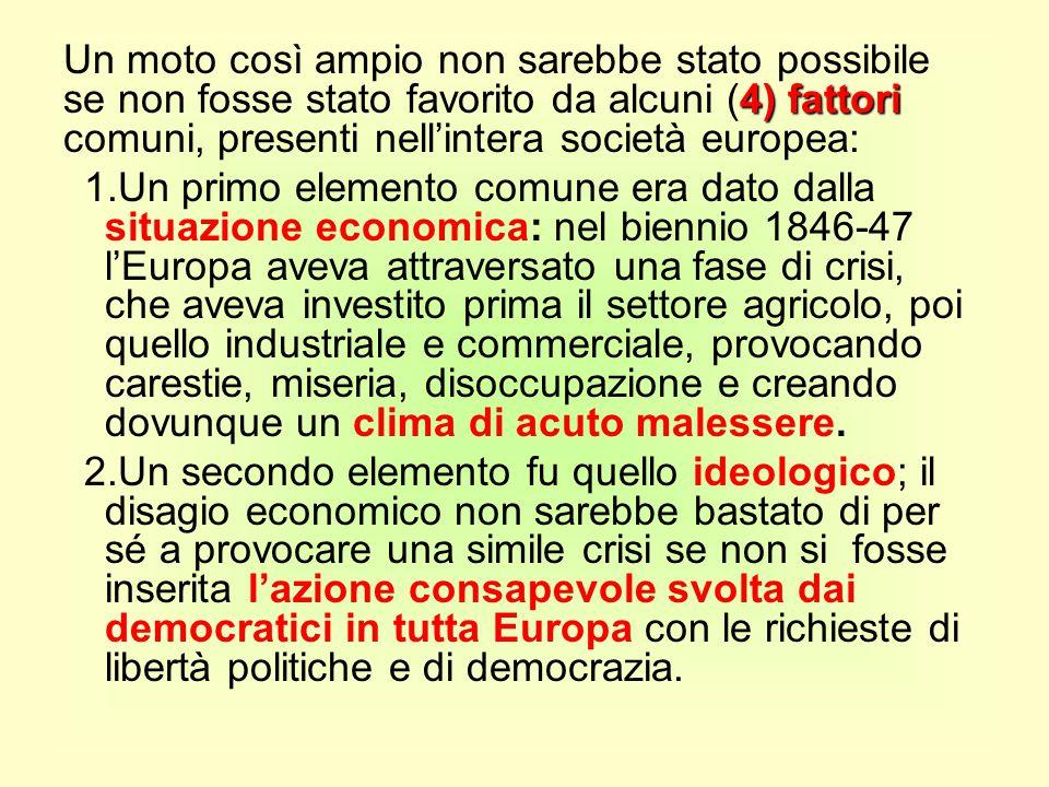 Un moto così ampio non sarebbe stato possibile se non fosse stato favorito da alcuni (4) fattori comuni, presenti nell'intera società europea: