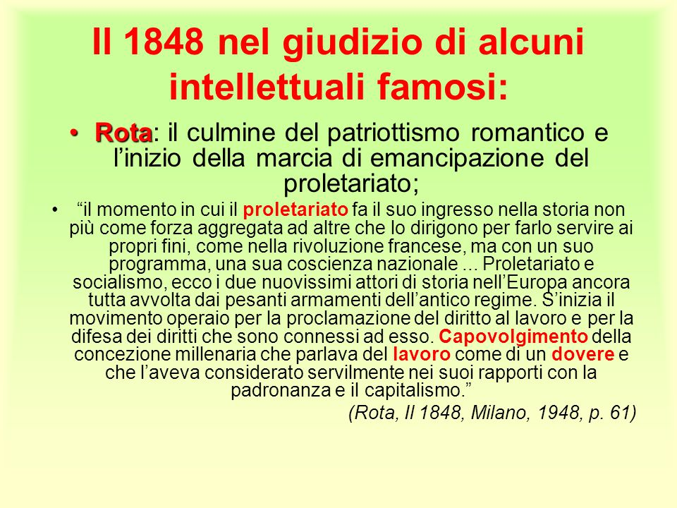 Il 1848 nel giudizio di alcuni intellettuali famosi: