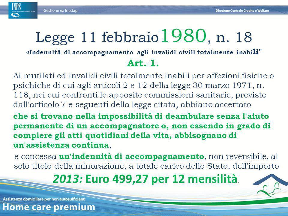 Legge 11 febbraio1980, n. 18 «Indennità di accompagnamento agli invalidi civili totalmente inabili