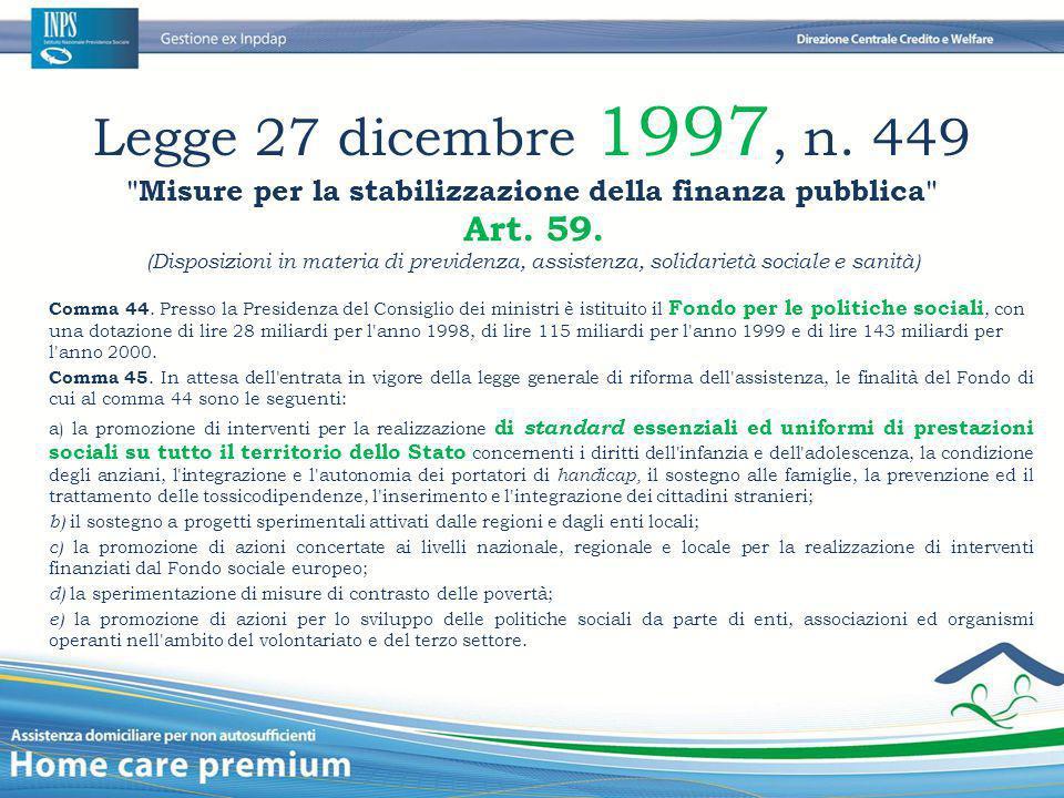 Legge 27 dicembre 1997, n. 449 Misure per la stabilizzazione della finanza pubblica