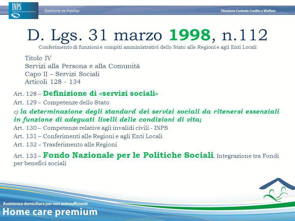 D. Lgs. 31 marzo 1998, n.112 Conferimento di funzioni e compiti amministrativi dello Stato alle Regioni e agli Enti Locali.